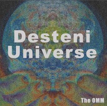 Full desteni universe the omm