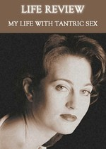 Feature thumb life review my life with tantric sex