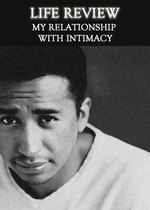 Feature thumb life review my relationship with intimacy