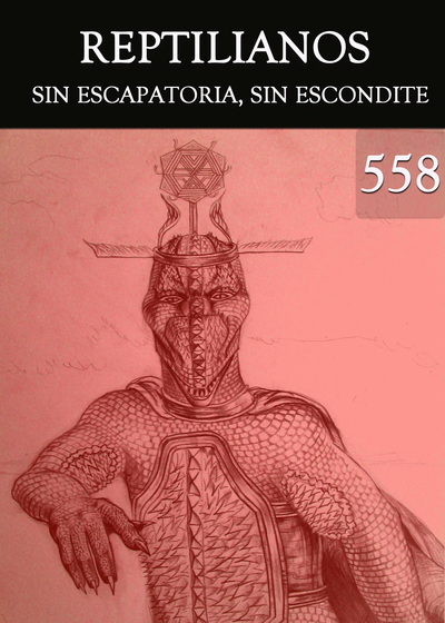 Full sin escapatoria sin escondite reptilianos parte 558