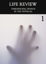 Feature thumb dimensional beings in the physical part 1 life review