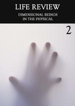 Feature thumb dimensional beings in the physical part 2 life review