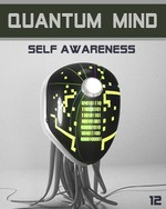 Feature thumb quantum mind self awareness step 12