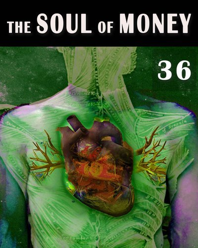 Full the soul of money high definition evolution of consciousness part 36
