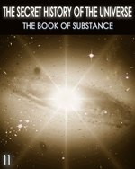Feature thumb the secret history of the universe the book of substance part 11